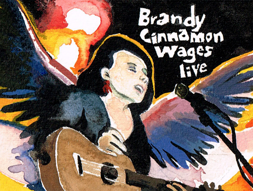 Brandy Cinammon Wages live